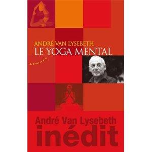 Le Yoga mental